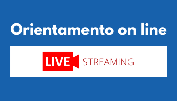 Orientamento on line - Live Streaming
